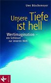 Unsere Tiefe Ist hell